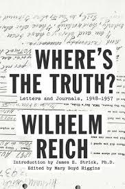 """El reciente libro """"Donde esta la verdad"""" que aborda los últimos años de la vida de Reich."""