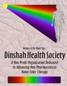 La Sociedad Dinshah para promover la Salud por la Cromoterapia.