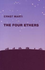 Los cuatro éteres de Rudolf Steiner.